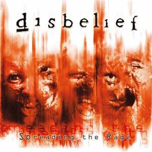 Disbelief: Spreading The Rage (CD) - Bild 1
