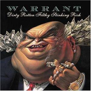 Warrant: Dirty Rotten Filthy Stinking Rich - Cover