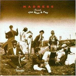 Madness: Rise & Fall, The - Cover