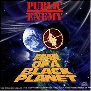 Public Enemy: Fear Of A Black Planet - Cover