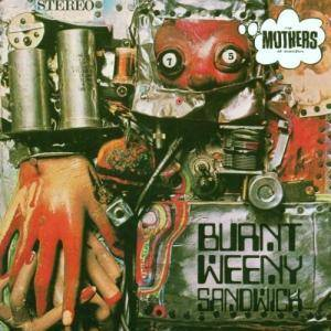 The Mothers Of Invention: Burnt Weeny Sandwich - Cover