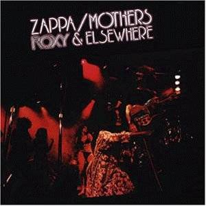 Frank Zappa & The Mothers Of Invention: Roxy & Elsewhere - Cover