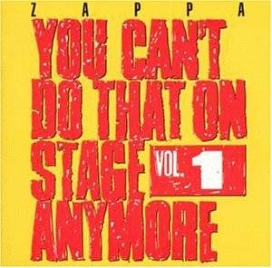 Frank Zappa: You Can't Do That On Stage Anymore Vol. 1 - Cover