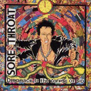 Sore Throat: Disgrace To The Corpse Of Sid - Cover