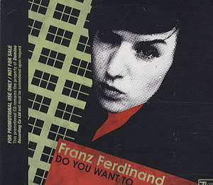 Franz Ferdinand: Do You Want To - Cover