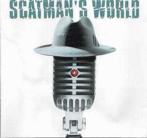 Cover - Scatman John: Scatman's World