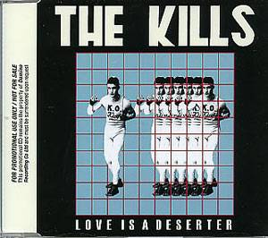 The Kills: Love Is A Deserter - Cover
