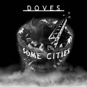 Doves: Some Cities - Cover