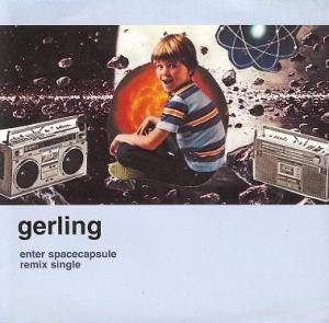 Cover - Gerling: Enter Spacecapsuale Remix Single