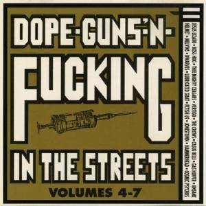 Dope, Guns And Fucking In The Streets Volume 4-7 - Cover