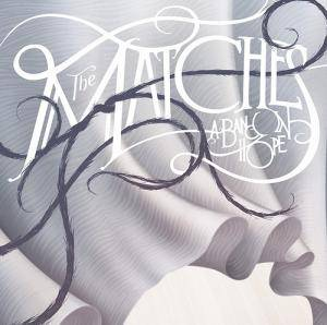 Cover - Matches, The: Band In Hope, A