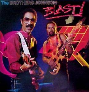 Cover - Brothers Johnson, The: Blast !