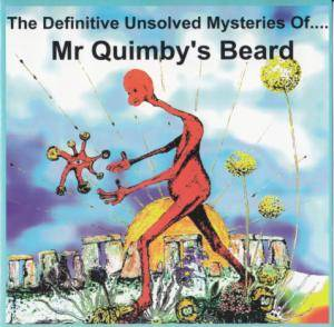 Cover - Mr. Quimby's Beard: Definitive Unsolved Mysteries Of..., The