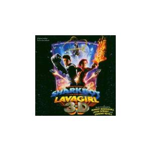 Graeme Revell: Adventures Of Sharkboy And Lavagirl In 3-D, The - Cover