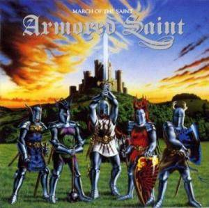 Armored Saint: March Of The Saint - Cover