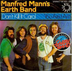 Manfred Mann's Earth Band: Don't Kill It Carol - Cover