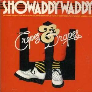 Showaddywaddy: Crepes & Drapes - Cover