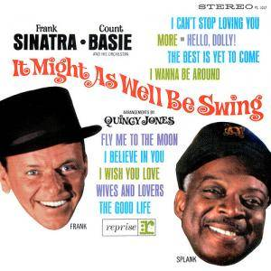 Frank Sinatra & Count Basie: It Might As Well Be Swing - Cover