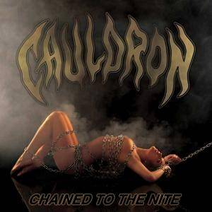 Cauldron: Chained To The Nite (CD + Single-CD) - Bild 1
