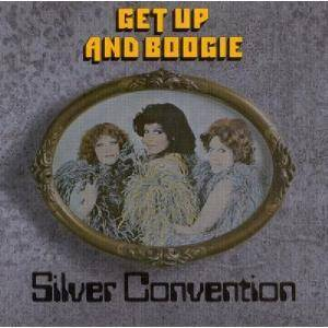 Silver Convention: Get Up And Boogie - Cover