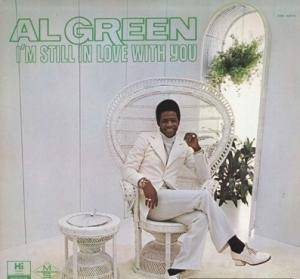 Cover - Al Green: I'm Still In Love With You