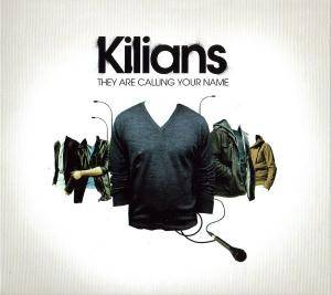 Cover - Kilians: They Are Calling Your Name