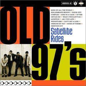 Cover - Old 97's: Satellite Rides