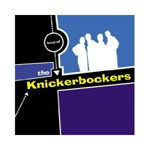 Cover - Knickerbockers, The: Best Of The Knickerbockers
