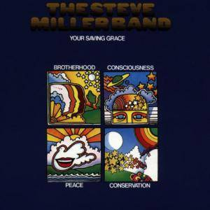 The Steve Miller Band: Your Saving Grace - Cover