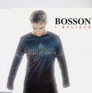 Cover - Bosson: I Believe