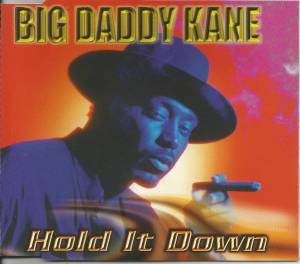 Cover - Big Daddy Kane: Hold It Down