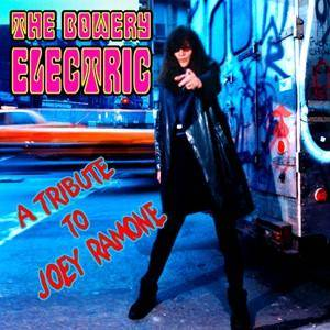 Cover - Bowery Electric: Tribute To Joey Ramone, A
