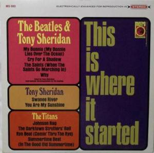 Cover - Beatles & Tony Sheridan, The: This Is Where It Started