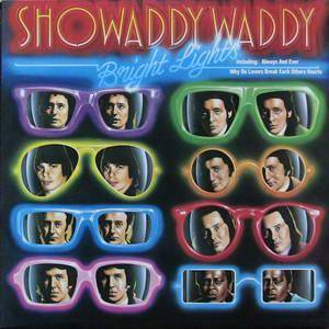 Cover - Showaddywaddy: Bright Lights