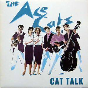 Cover - Ace Cats, The: Cat Talk