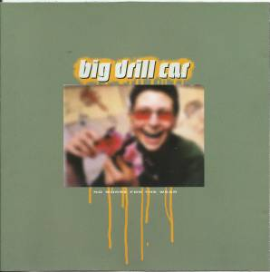 Big Drill Car: No Worse For The Wear - Cover