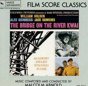Cover - Malcolm Arnold: Bridge On The River Kwai, The