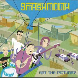 Cover - Smash Mouth: Get The Picture?