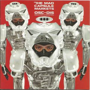 Cover - Mad Capsule Markets, The: Osc-Dis