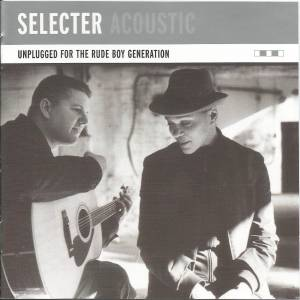 Cover - Selecter, The: Unplugged For The Rude Boy Generation