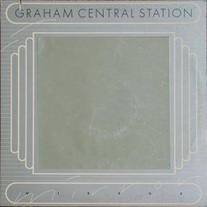 Cover - Graham Central Station: Mirror