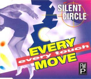 Silent Circle: Every Move, Every Touch - Cover