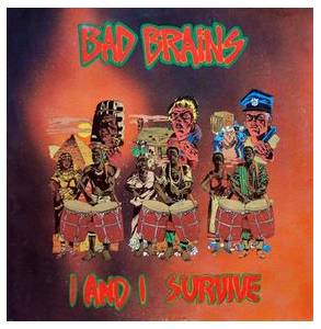 Cover - Bad Brains: I And I Survive
