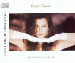 Bonnie Bianco: When The Price Is Your Love - Cover
