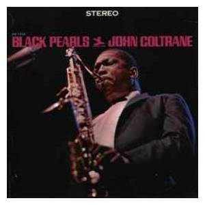 John Coltrane: Black Pearls - Cover