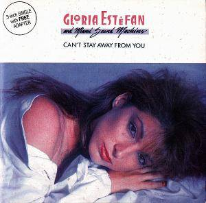 Cover - Gloria Estefan & Miami Sound Machine: Can't Stay Away From You