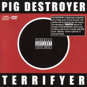 Pig Destroyer: Terrifyer (CD + DVD-Audio) - Bild 1