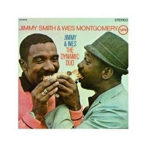 Jimmy Smith & Wes Montgomery: Jimmy & Wes The Dynamic Duo - Cover