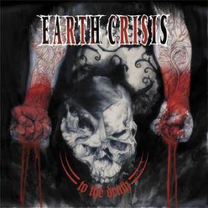 Cover - Earth Crisis: To The Death