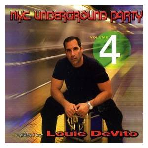 N.Y.C. Underground Party 4: Mixed By Louie Devito - Cover